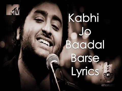 Kabhi Jo Badal Barse Lyrics  Arijit Singh (Jackpot)