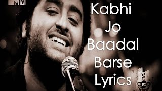 Download lagu Kabhi Jo Badal Barse Lyrics  Arijit Singh (Jackpot)