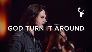 God Turn It Ar๐und - Austin Johnson | Moment