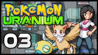 Pokémon Uranium - Episode 3 | Nowtoch Gym Leader Maria!