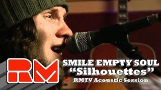 Smile Empty Soul: Silhouettes Live Acoustic (RMTV Official)
