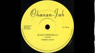 Ronnie Davis - Black Cinderella (CHANAN JAH)