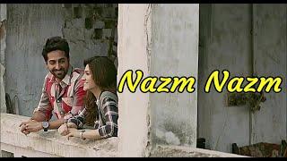 Nazm Nazm (Full Song) Bareilly Ki Barfi   Ayushmann Khurrana   Kriti Sanon  Arko  Lyrics Video Song