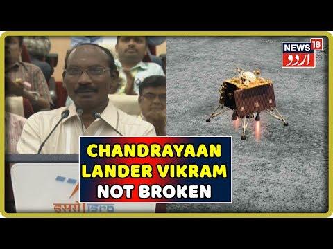 Chandrayaan Lander 'Vikram' Not Broken, Lying In A Tilted Position: Isro Official