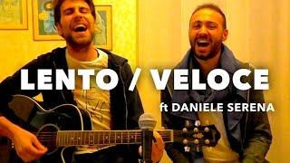 Lento/Veloce - Tiziano Ferro (Cover di Roberto Tarantini feat. Daniele Serena)