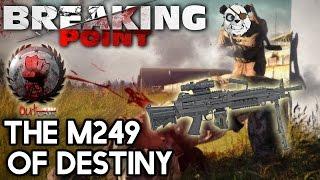 Arma 3 DayZ Breaking Point | The M249 Of Destiny | #14