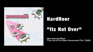 Hardfloor  Itz Not Over @ www.OfficialVideos.Net