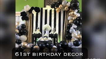 61st Birthday Party Decor| Black, White, And Gold Balloon Garland and Decor| DIY