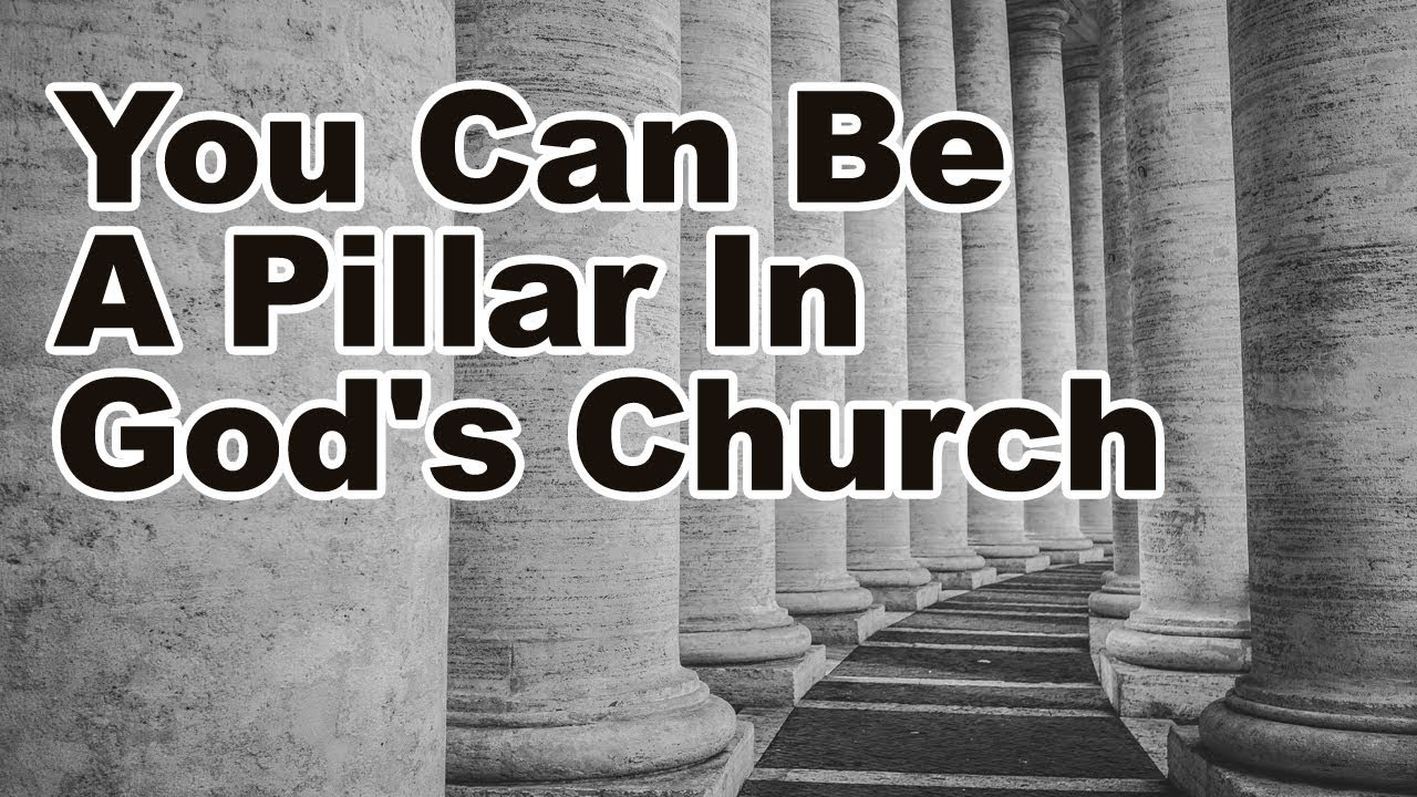 Download You Can Be A Pillar In God's Church