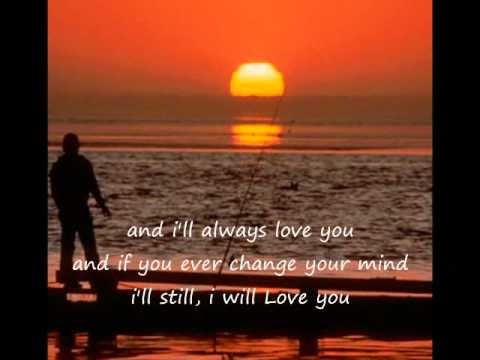 I Will Always Love You By: Michael Johnson
