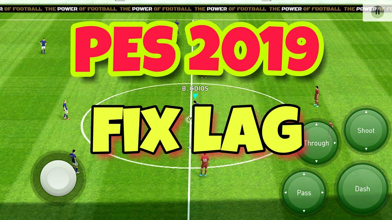 how to fix lag in PES 2019 mobile - YouTube