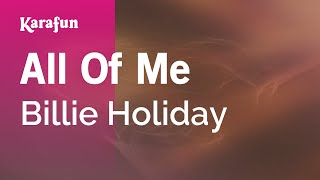 Karaoke All Of Me - Billie Holiday *