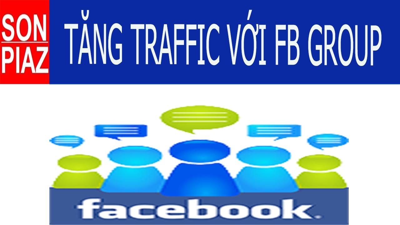#42 Cách tăng traffic tự nhiên cho Video trên Youtube với facebook group hiệu quả   SonPiaz