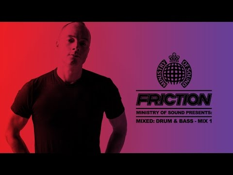 DJ Friction - Ministry Of Sound Presents: Mixed - Drum & Bass | MIX 1