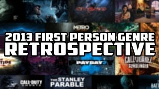 2013 First Person Genre Retrospective