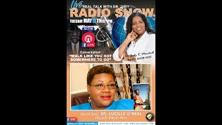 Real Talk with Judy LIVE Radio Show with Special Guest, Dr. Lucille O'Neal (May 12, 2020)