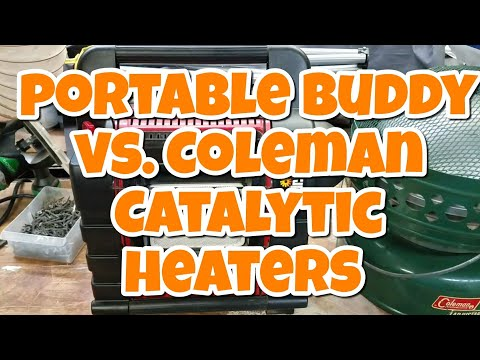Mr. Heater Portable Buddy, vs Classic Coleman Catalytic heaters.