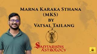 Marana Karaka House In Your Horoscope