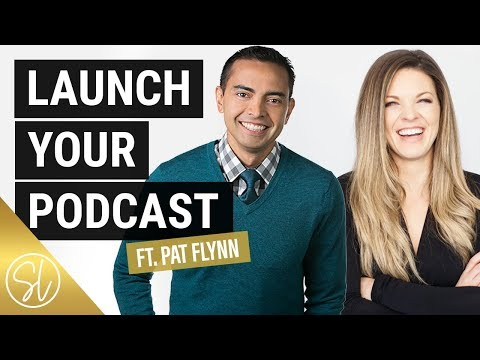 How to Start a Podcast - PAT FLYNN ON EQUIPMENT, HOSTING & GETTING ON ITUNES 2018