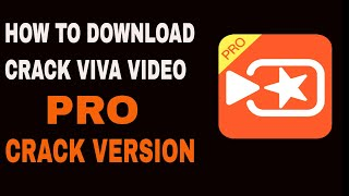 How To Crack Viva Video Editor Real Work