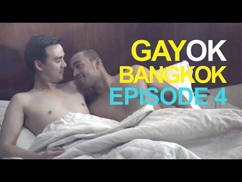 "GAYOK BANGKOK EPISODE 4 "" TURN "" เกย์โอเค แบงค็อก ตอนที่ 4  ""  จุดเปลี่ยน """