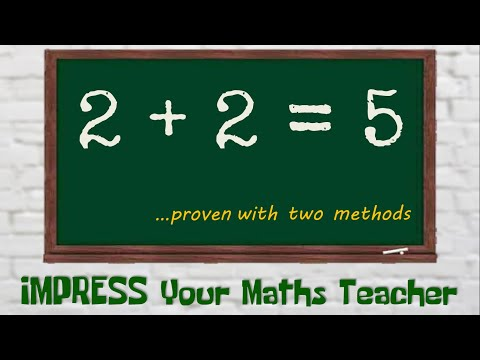 2 + 2 = 5    ||  Proved with two methods || Can you find the mistake ?