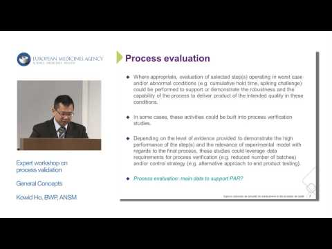 Welcome and opening / Initial lecture: General Concepts on Process Validation