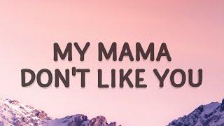Justin Bieber - My mama don't like you (Love Yourself) (Lyrics)