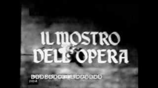 Il Mostro dell' Opera -1964 Titoli di testa