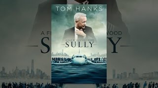 "Sully(On January 15, 2009, the world witnessed the ""Miracle on the Hudson"" when Captain ""Sully"" Sullenberger (Hanks) glided his disabled plane onto the frigid ..., 2016-09-09T04:11:20.000Z)"