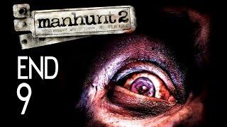 Manhunt 2 - Ending Walkthrough Part 9 Gameplay