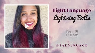Light Language - Lady Nuage - Lightning Bolt #19