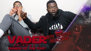 VADER EPISODE 1: Shards Of The Past Reaction