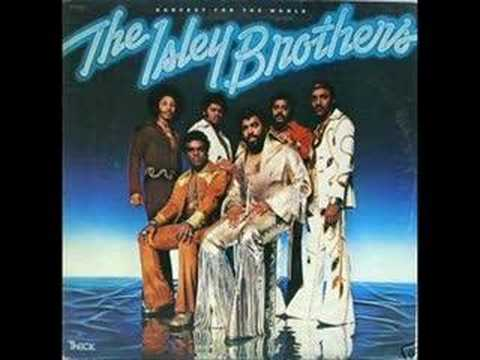 Isley Brothers  At Your Best You Are Love