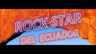 Rock Star del Ecuador - Angustia
