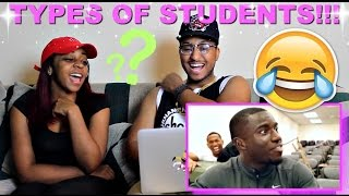 """Types of Students"" By Tpindell Reaction!!!"