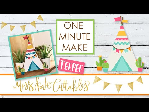 One Minute Make - Teepee - How To Assemble DIY Tutorial with FREE SVG Files
