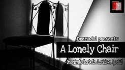A Lonely Chair | A One Minute Short Film | Lock Down Special | DraMadol | Depayan Dey | Mou Das |