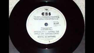 Mental as Anything - Apocalypso (Wiping the Smile off Santa