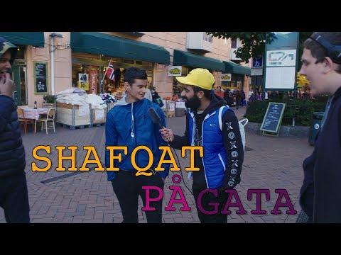 Shafqat på gata! Hva er respekt?