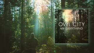 Download lagu Owl City My Everything MP3