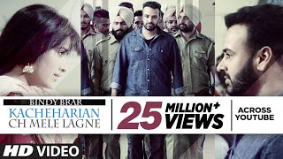 Video Kacheharian Ch Mele Lagne Full Video Song | Bindy Brar | Sukhpal Sukh download MP3, 3GP, MP4, WEBM, AVI, FLV Oktober 2018