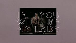 Railroad Earth - If You Will Be My Lady - (Official Lyric Video)