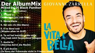 Giovanni Zarrella - La Vita è Bella Der Album Mix (Mixed by Dj Black Panther)