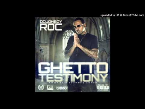 Doughboy Roc - Ghetto Testimony