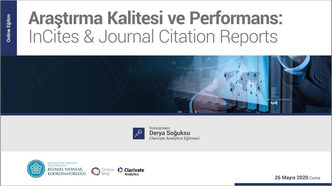 "Download Online Eğitim ""Araştırma Kalitesi ve Performans  InCites & Journal Citation Reports"""