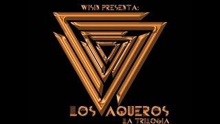 La Trilogía - Los Vaqueros - Wisin (CD 2) ► Descarga | Completo | Descripción | M4A