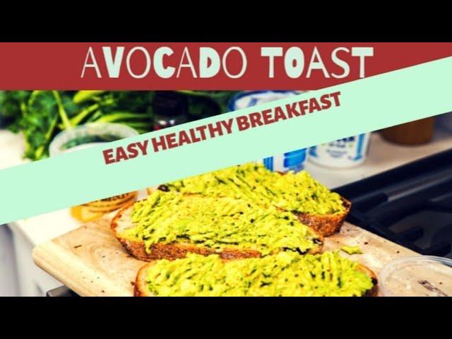 Avocado Bread Toast /Simple and Easy Healthy Breakfast