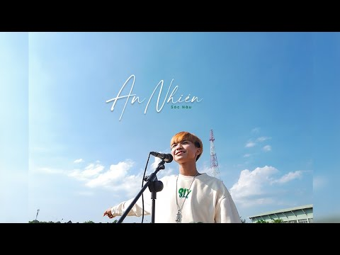 AN NHIÊN - Sóc Nâu | Official Music Video