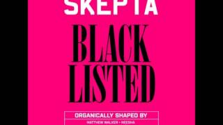 Skepta - Same Shit Different Day (Blacklisted)